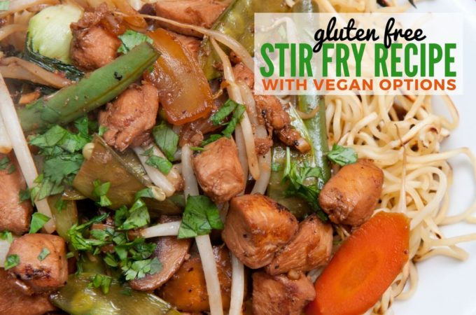 Gluten Free Stir Fry Recipe with Vegan Options