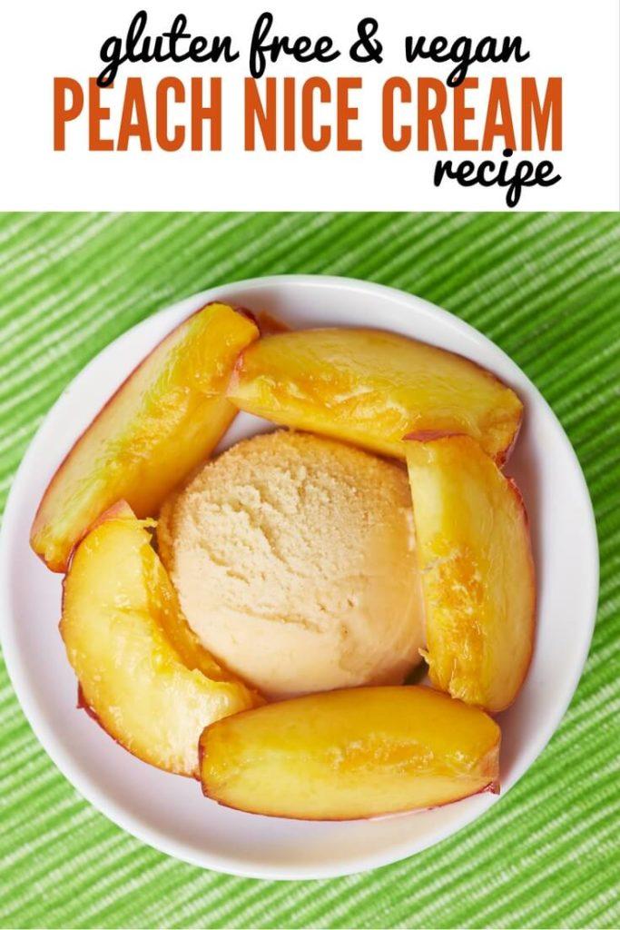 Gluten Free & Vegan Nutty Peach Nice Cream Recipe - Easy, Adaptable & Delicious!