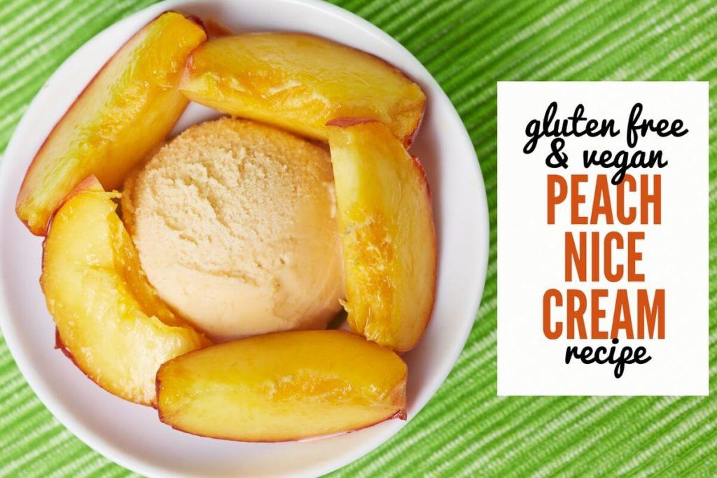 Gluten Free Vegan Nutty Peach Nice Cream Recipe