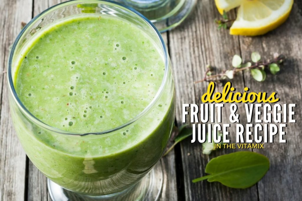 How to Make Juice in the Vitamix Recipe