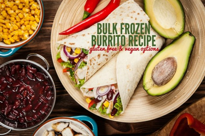 Homemade Frozen Burrito Recipe – With Gluten Free & Vegan Options