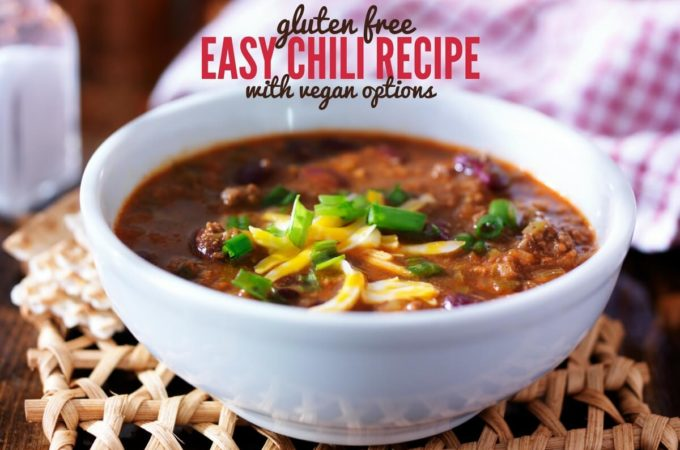 Mild Gluten Free Chili Recipe with Vegan Options
