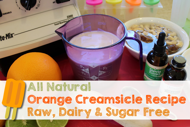Natural Orange Creamsicle Recipe – Vegan & Sugar Free