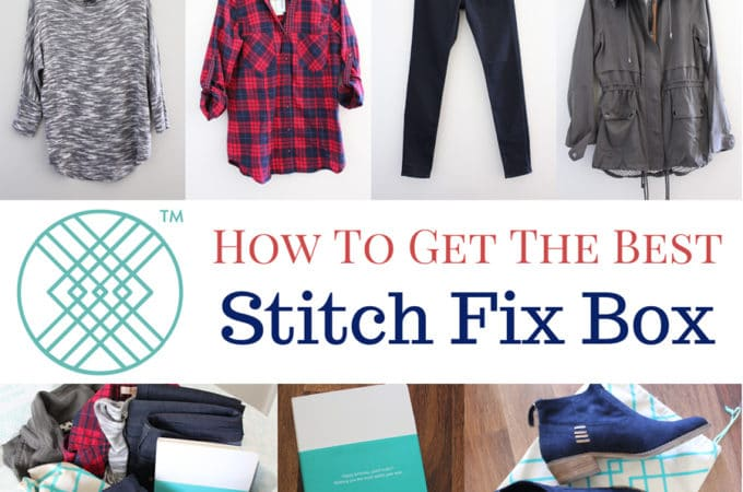 Stitch Fix Review – How to Get a Better Fix