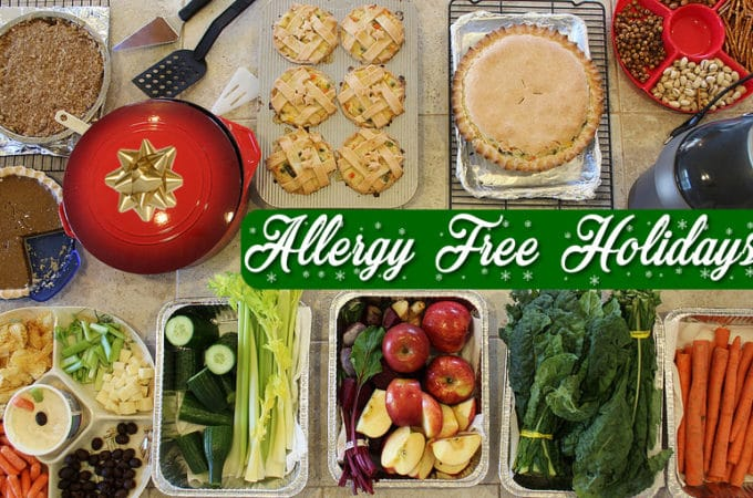 Allergy Friendly Holiday Recipes