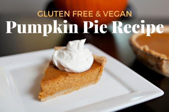 Gluten Free & Vegan Pumpkin Pie Recipe