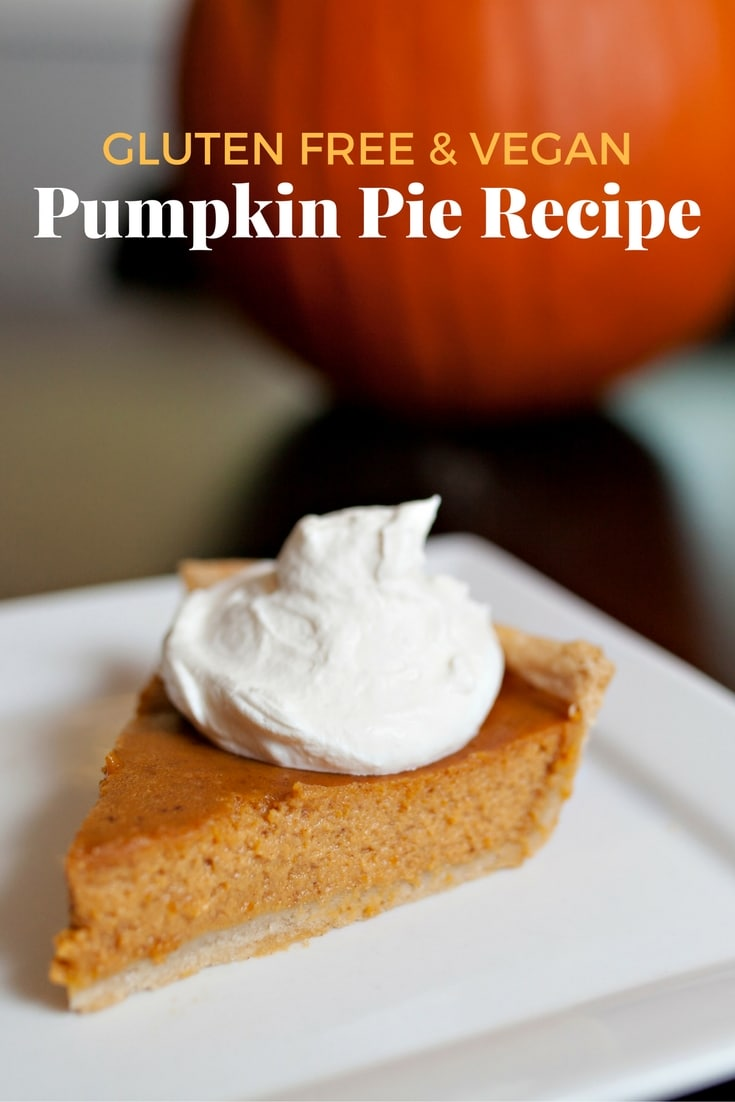Gluten Free and Vegan Pumpkin Pie Recipe - Pinterest
