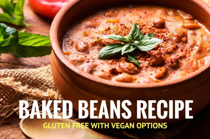Gluten Free Baked Beans Recipe with Vegan Options