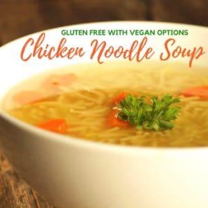 The Best Gluten Free Chicken Noodle Soup Recipe