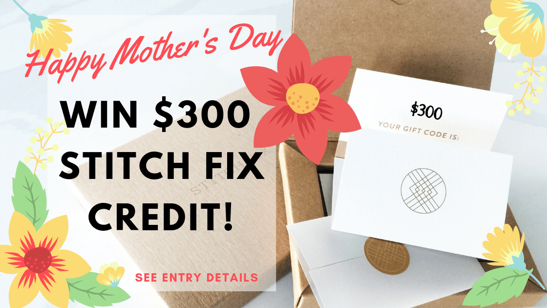 $300 Stitch Fix Giveaway
