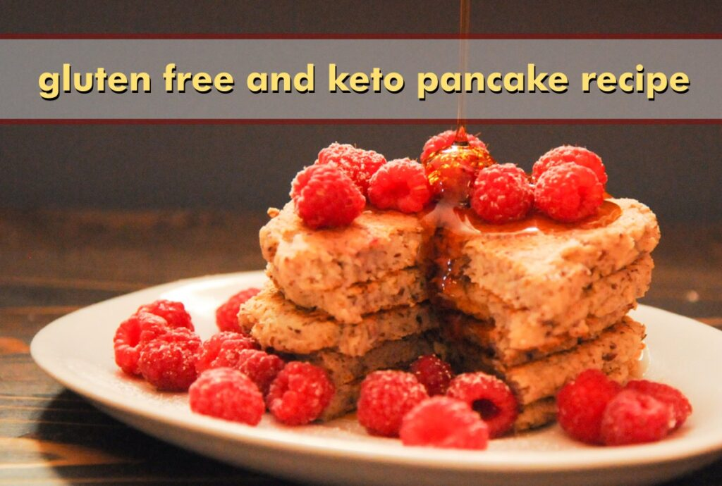 Gluten Free and Keto Pancake Recipe