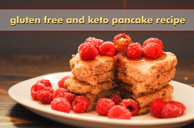 Gluten Free and Keto Pancake Recipe